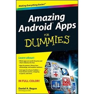 Amazing Android Apps For Dummies (For Dummies (Lifestyles Paperback))