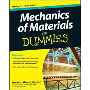 Mechanics of Materials For Dummies (For Dummies (Lifestyles Paperback))