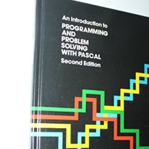 An Introduction to Programming and Problem Solving with PASCAL