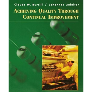 Achieving Quality Through Continual Improvement