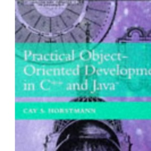 Practical Object-Oriented Development in C++ and Java