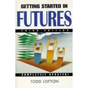 Getting Started in Futures (The getting started in series)