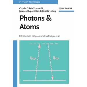 Photons and Atoms: Introduction to Quantum Electrodynamics (Wiley Professional)