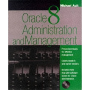 Oracle 8 Administration and Management