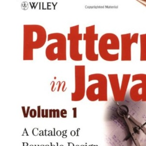 Patterns in Java: A Catalogue of Reusable Design Patterns, Illustrated with UML v. 1