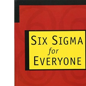 Six Sigma for Everyone