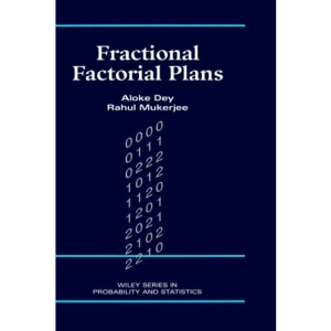 Fractional Factorial Plans (Wiley Series in Probability and Statistics)