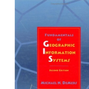 Fundamentals of Geographical Information Systems  2nd Edition