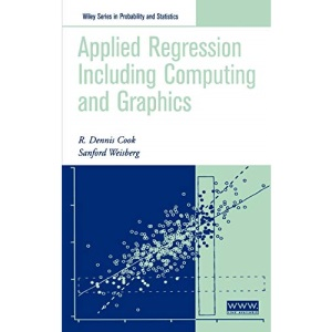 Applied Regression Including Computing and Graphics (Wiley Series in Probability and Statistics)