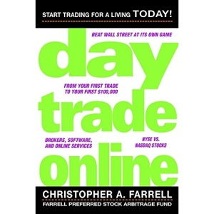 Day Trade Online: Start Trading for a Living Today (Wiley Trading Advantage Series)