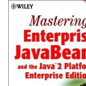 Mastering Enterprise JavaBeans and the Java 2 Platform