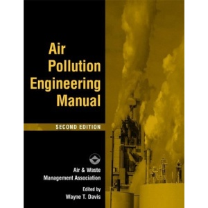 Air Pollution Engineering Manual (A Wiley-interscience publication)