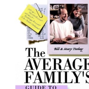The Average Family's Guide to Financial Freedom (Personal Finance)