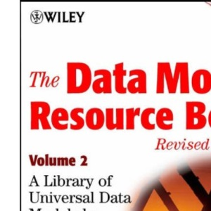 The Data Model Resource Book: A Library of Universal Data Models by Industry Types: v. 2: 02
