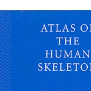 Principles of Anatomy and Physiology: Atlas of the Human Skeleton Update to 9r.e.