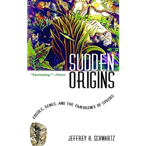 Sudden Origins: Fossils, Genes and the Emergence of Species