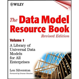 The Data Model Resource Book: v.1: A Library of Universal Data Models for All Enterprises: Vol 1