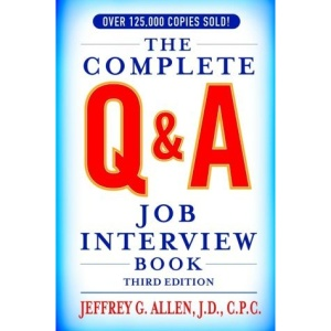 The Complete Q and A Job Interview Book (Complete Q&A Job Interview Book)