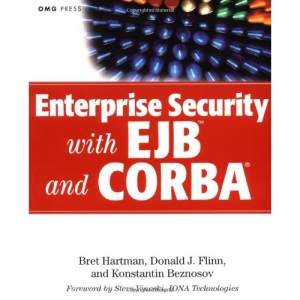 Enterprise Security with EJB and CORBA (Object Management Group Series on Object Technology)