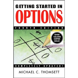 Getting Started in Options (Getting Started in...)