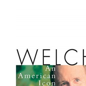 Welch: An American Icon (Wiley Audio)