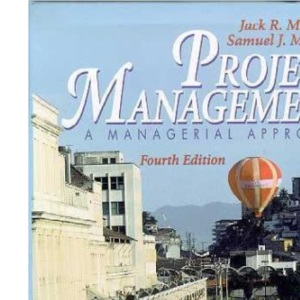 Project Management: a Managerial Approach with Microsoft Project 2000 4th Ed.