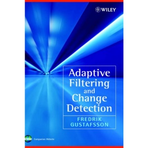Adaptive Filtering and Change Detection