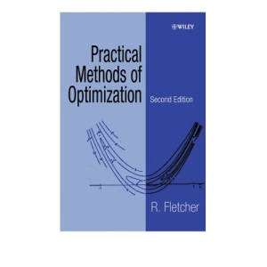 Practical Methods of Optimization, 2nd Edition (A Wiley-Interscience publication)