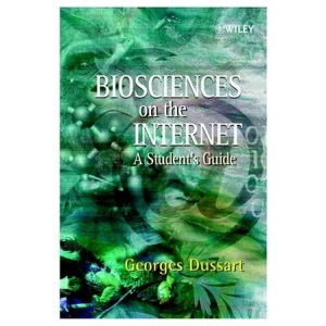 Biosciences on the Internet: A Student's Guide