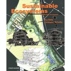 Sustainable Ecosystems and the Built Environment