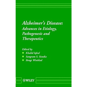 Alzheimer′s Disease: Advances in Etiology, Pathogenesis and Therapeutics