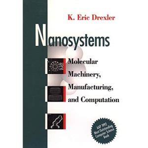 Nanosystems: Molecular Machinery, Manufacturing and Computation