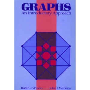 Graphs: An Introductory Approach––A First Course in Discrete Mathematics