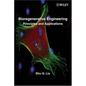Bioregenerative Engineering: Principles and Applications