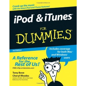 Ipod And Itunes For Dummies (3Rd Edition) (For Dummies S.)
