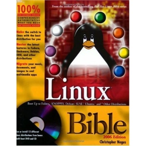 Linux Bible 2006: Boot Up to Fedora, KNOPPIX, Debian, SUSE, Ubuntu, and 7 Other Distributions