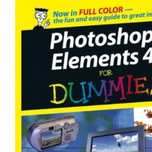 Photoshop Elements 4 For Dummies (For Dummies S.)