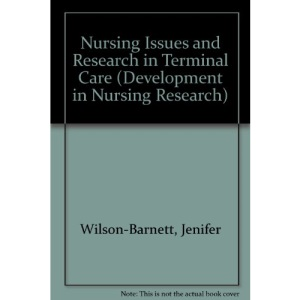 Nursing Issues and Research in Terminal Care (Development in Nursing Research)