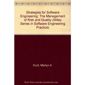 Strategies for Software Engineering: The Management of Risk and Quality (Wiley series in software engineering practice)