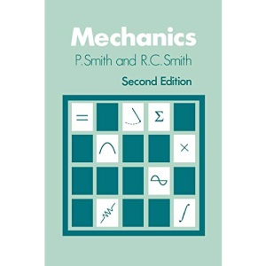 Mechanics (Wiley series in introductory mathematics for scientists & engineers)