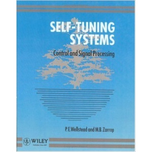 Self-tuning Systems: Control and Signal Processing