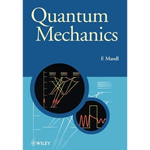 Quantum Mechanics: 23 (Manchester Physics Series)