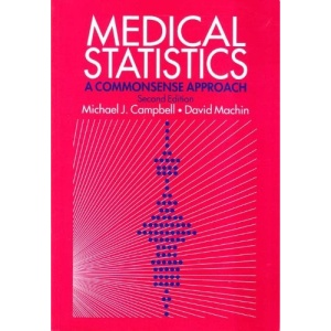Medical Statistics: A Commonsense Approach