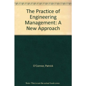 The Practice of Engineering Management: A New Approach