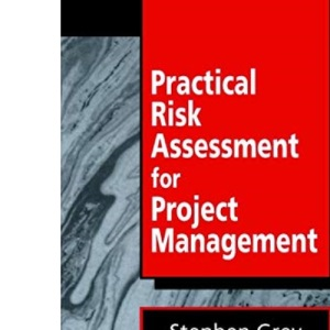 Practical Risk Assessment for Project Management: 25 (Wiley Series in Software Engineering Practice)