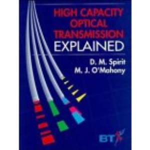 High Capacity Optical Transmission Explained (WileyBT Series)