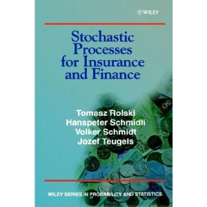 Stochastic Processes for Insurance and Finance (Wiley Series in Probability and Statistics)