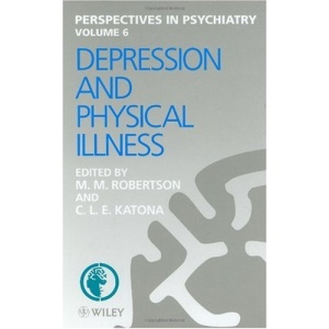 Depression and Physical Illness (Perspectives in Psychiatry)