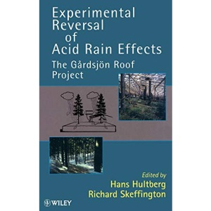 Experimental Reversal of Acid Rain Effects: The Gardsjon Roof Project
