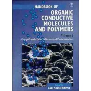 Charge-Transfer Salts, Fullerenes and Photoconductors: Charge Transfer Salts, Fullerenes and Photoconductors v. 1 (Handbook of Organic Conductive Molecules & Polymers, Charge-)